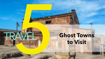 5 Creepy Ghost Towns You Can Actually Visit