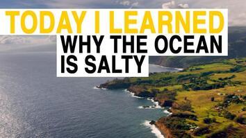 TIL: Why Is the Ocean Salty?