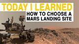 TIL: Choosing a Mars Landing Spot is Harder Than You Think