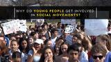 Why Do Young People Get Involved in Social Movements?