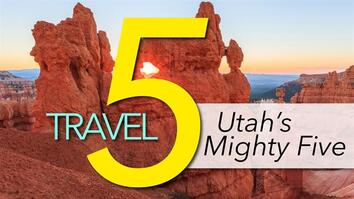 See Utah's 'Mighty 5' National Parks