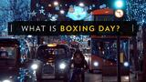 What is Boxing Day?