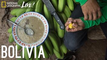 We Are What We Eat: Bolivia