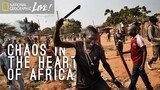 Chaos in the Heart of Africa