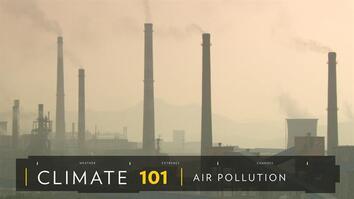 Climate 101: Air Pollution