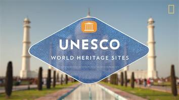 UNESCO World Heritage, Explained