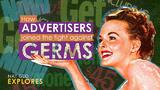 How advertisers joined the fight against germs