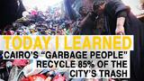 "TIL: Cairo's ""Garbage People"" Farm Their City's Trash"