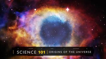 Origins of the Universe 101