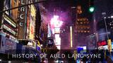 The History of Auld Lang Syne