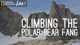 Climbing the Polar Bear Fang
